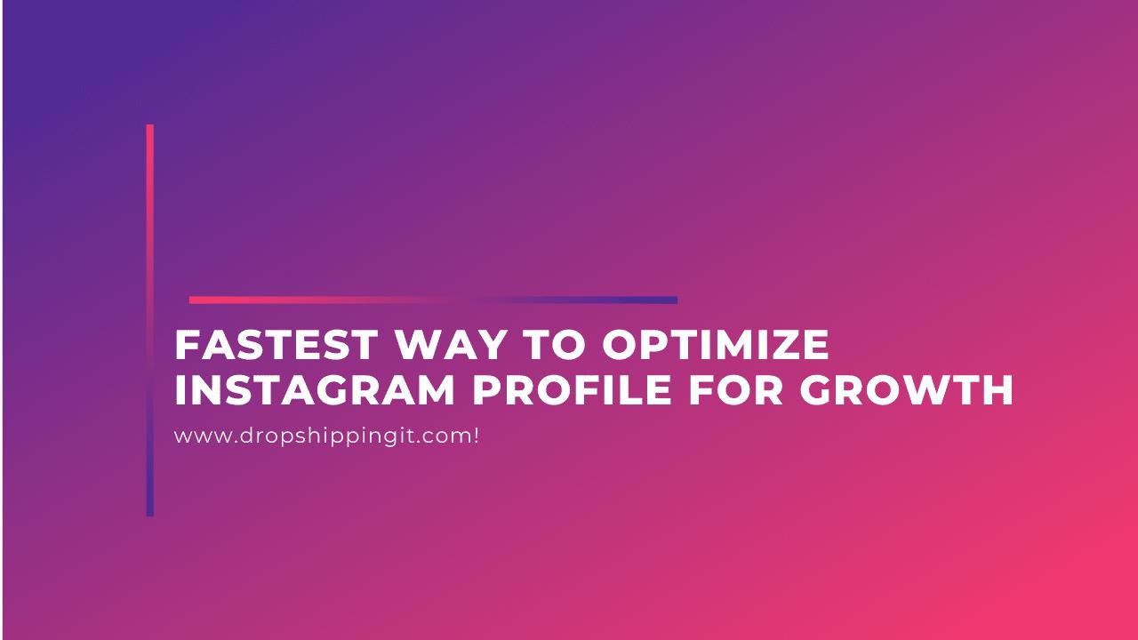 optimize Instagram Profile