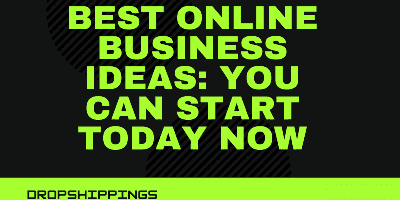 Best Online Business Ideas